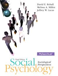 Social Psychology: Sociological Perspectives Third Edition Textbook